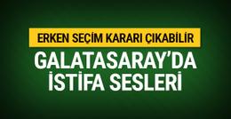 Galatasaray'da gündem erken seçim!
