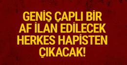 Türkiye'de geniş çaplı af ilan edilecek insanlar hapisten çıkacak!