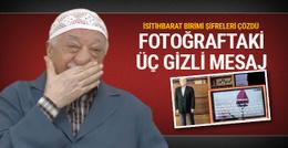Gülen'in bu fotoğraftaki şifreleri çözüldü