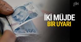 Maliye Bakanı Naci Ağbal'dan iki müjde bir uyarı