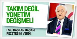 Galatasaray'ın kurtuluş reçetesini eski başkan verdi