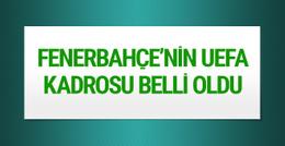 Fenerbahçe UEFA'ya yeni kadro listesini gönderdi
