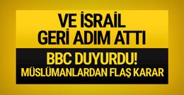 BBC son dakika geçti! İsrail geri adım attı