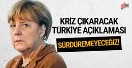 Merkel'den flaş Türkiye açıklaması: Sürdüremeyeceğiz