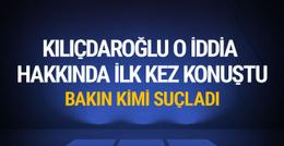 Tutuklama tartışmasıyla ilgili kimi suçladı Kılıçdaroğlu ilk kez konuştu