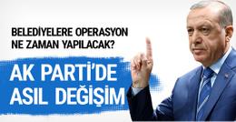 AK Parti'de asıl büyük operasyon ne zaman?