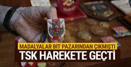 TSK bit pazarından çıkan madalyalar için harekete geçti