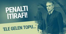 Ersun Yanal'dan penaltı itirafı