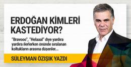 Erdoğan kimleri kastediyor?