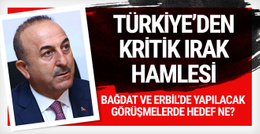 Dışişleri Bakanı Mevlüt Çavuşoğlu Irak'a gidiyor