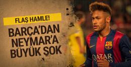 Barcelona'dan Neymar'a büyük şok!