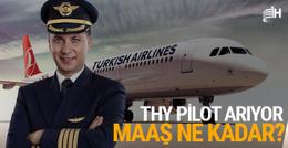 THY, pilot olarak yetiştirilmek üzere üniversite mezunları arıyor