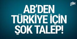AB yetkilisinden Türkiye için küstah talep!