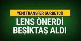 Lens önerdi Beşiktaş aldı