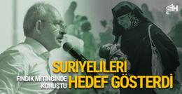 Kılıçdaroğlu'ndan hükümete Suriyeli eleştirisi