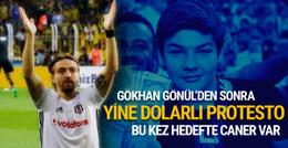 Fenerbahçeli taraftarlardan Caner Erkin'e dolarlı protesto