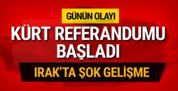 Bağımsız Kürt devleti referandumu başladı şok gelişmeler