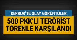 500 PKK'lı terörist Kerkük'te törenle karşılandı