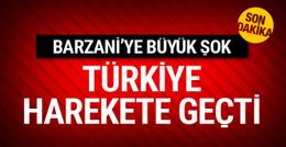 Türkiye Barzani'yle ipleri kopardı! Flaş gelişme