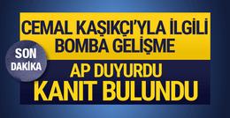 Associated Press duyurdu! Cemal Kaşıkçı'yla ilgili bomba gelişme