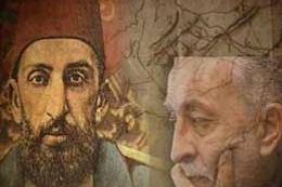 Abdulhamid ve Erdoğan'ın Düşmanları! Değişmeyeceksiniz Değil mi?