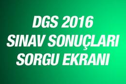 DGS sonuçları 2016 ÖSYM sorgu ekranı