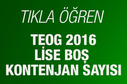 TEOG lise boş kontenjan 2016 MEB açıkladı