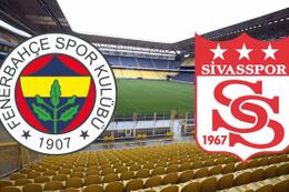 Fenerbahçe-Sivasspor maçı saat kaçta hangi kanalda?