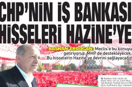 CHP'nin İş Bankası hisseleri Hazine'ye devredilecek...