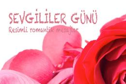 14 Şubat güzel sözler resimli kısa mesajlar-aşk şiirleri