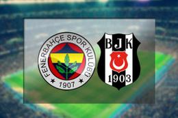 Fenerbahçe-Beşiktaş maçı saat kaçta hangi kanalda?