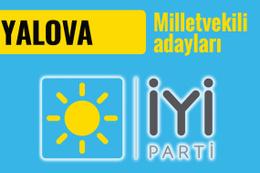İyi Parti Yalova milletvekili adayları 2018 listesi