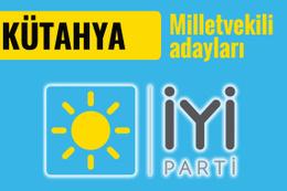 İyi Parti Kütahya milletvekili adayları 2018 listesi