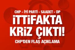 CHP-İYİ Parti-Saadet-DP ittifakında kriz çıktı! Bugün imza atılabilecek mi?..