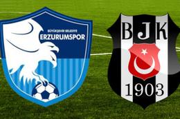 BB Erzurumspor Beşiktaş maçı ne zaman saat kaçta hangi kanalda?