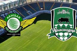 Akhisarspor-Krasnodar maçı saat kaçta?