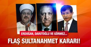 Devletin zirvesi Sultanahmet te Cuma namazı kılacak!