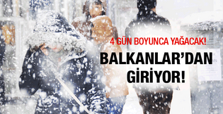 Hava durumu kar Balkanlar dan sert geliyor!