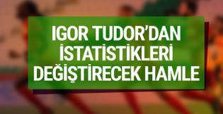 Igor Tudor'dan istatistikleri yerle bir edecek hamle