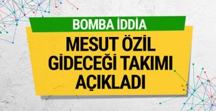 İngilizler açıkladı! İşte Mesut Özil'in yeni takımı