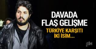 Reza Zarrab davasında sıcak gelişme! Türkiye karşıtı...