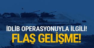 İdlip operasyonuyla ilgili flaş gelişme! TSK açıkladı