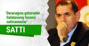 Galatasaray hisselerini asla satmam dedi sattı