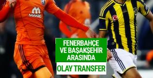 Fenerbahçe ve Medipol Başakşehir arasında olay transfer!