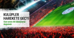 Galatasaray stat ismi değiştiriyor! Açıklama!