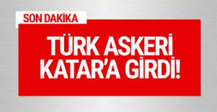 TSK duyurdu! Türk askeri Katar'a girdi