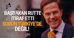 Rutte'den itiraf geldi! Problem Türkiye'de değil