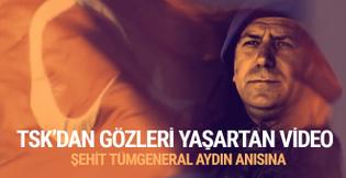 TSK'dan gözleri yaşartan Tümgeneral Aydoğan Aydın videosu