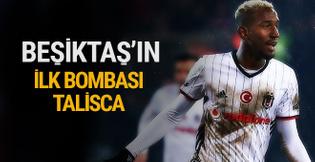 Beşiktaş'ın ilk bombası Talisca