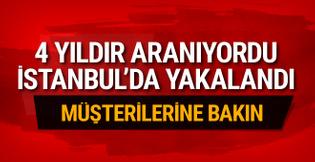4 yıldır aranıyordu İstanbul'da yakalandı!